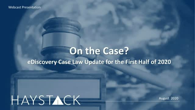 On the Case? eDiscovery Case Law Update for the First Half of 2020