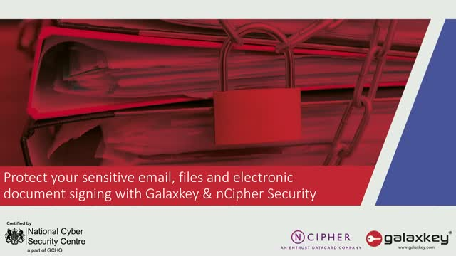 Protect your sensitive email, files and electronic document signing - Galaxkey