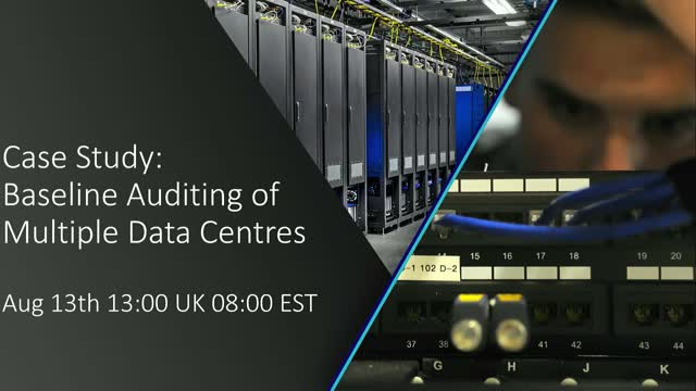 Case Study On Baseline Auditing of Multiple Data Centres