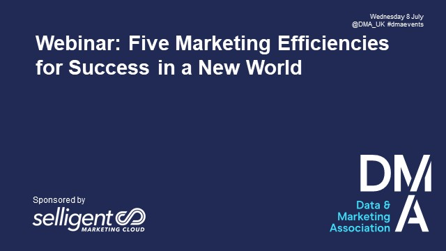 Webinar: Five Marketing Efficiencies for Success in a New World