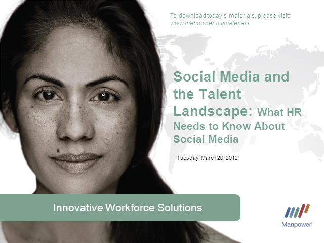 Social Media and the Talent Landscape: What HR Needs to Know about Social Media