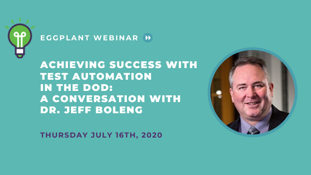 Achieving Success with Test Automation in the DoD