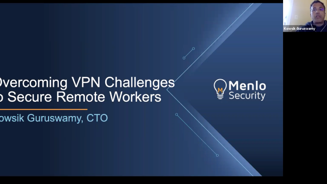 CTO Insights: Overcome VPN Challenges to Secure Your Remote Workers