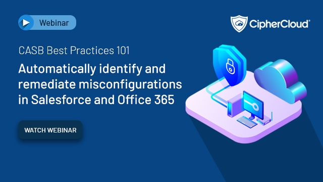 Identify and remediate misconfigurations in Salesforce and Office 365