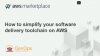 How to simplify your software delivery toolchain on AWS