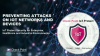 Preventing Attacks on IoT Networks and Devices