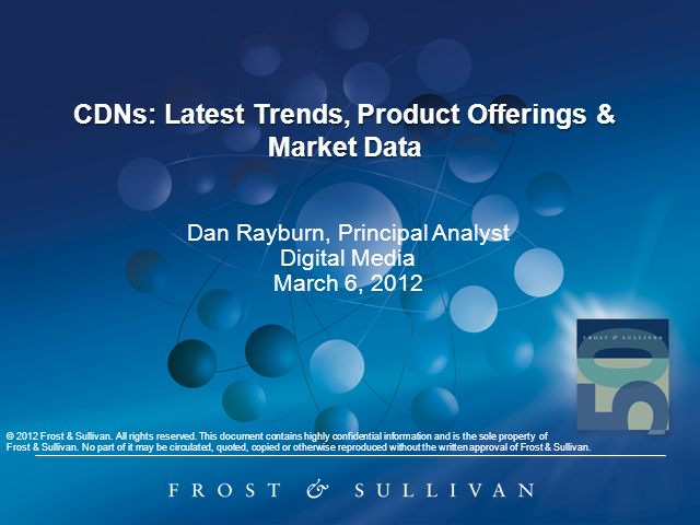Content Delivery Networks: Latest Trends, Product Offerings and Market Data