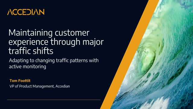 Maintaining customer experience through major shifts in traffic