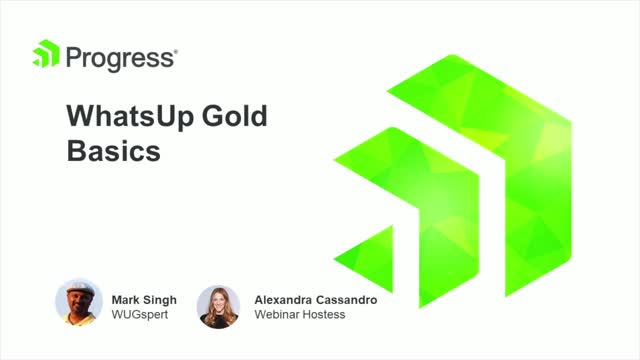 WhatsUp Gold Basics with Mark Singh