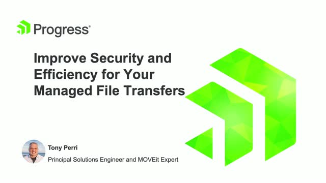 Improve Security and Efficiency for your Managed File Transfers