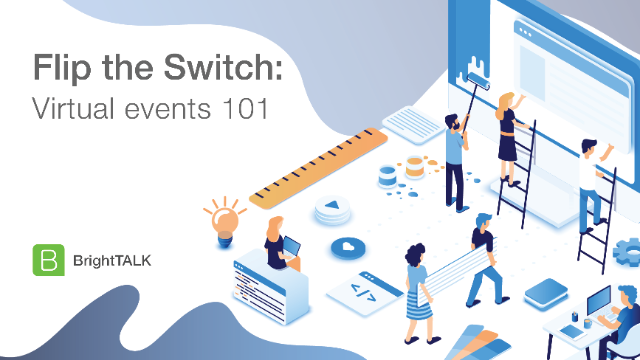 Flip the Switch: Virtual events 101