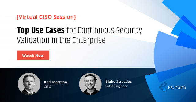 Top Use Cases for Continuous Security Validation in the Enterprise