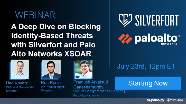 Blocking Identity-Based Threats with Silverfort +Palo Alto Networks Cortex XSOAR