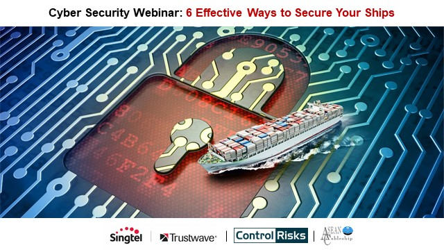 Cyber Security Webinar for Maritime: 6 Effective Ways to Secure Your Ships