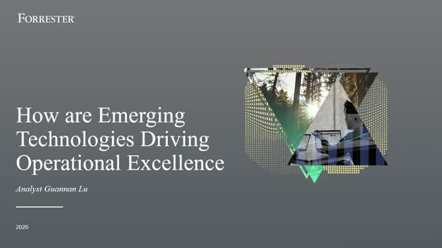 From the Analysts: How Emerging Technologies Are Driving Operational Excellence