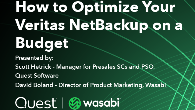 How to Optimize your Veritas NetBackup on a Budget