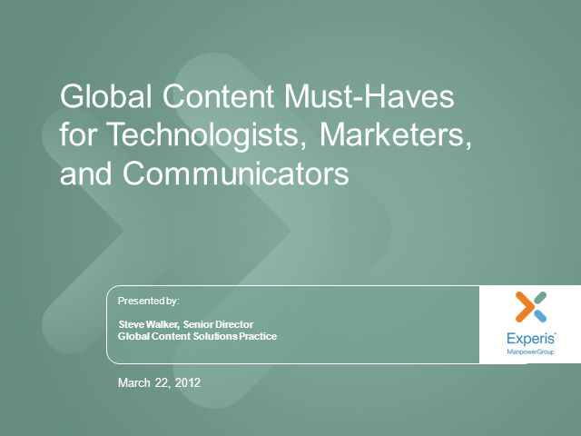 Global Content Must-Haves for Technologists, Marketers and Communicators