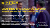 Crafting the Samurai Sword - Advancing Your Cyber Data Strategy