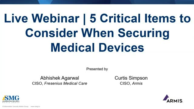 5 Critical Items to Consider When Securing Medical Devices