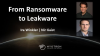 From Ransomware to Leakware