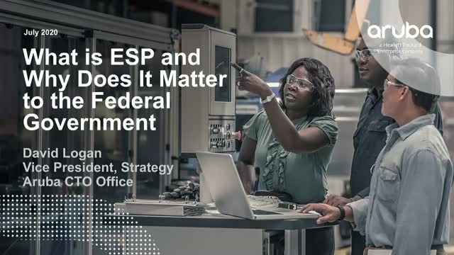 What is ESP and Why Does It Matter to the Federal Government?