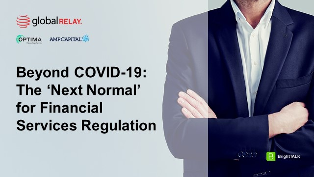 Beyond COVID-19: The 'Next Normal' for Financial Services Regulation