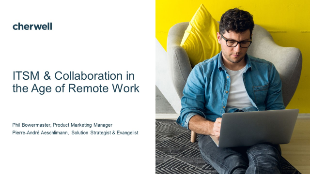 ITSM & Collaboration in the Age of Remote Work