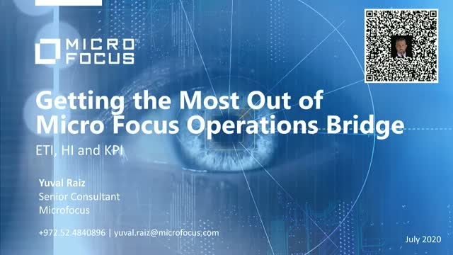 Getting the Most Out of Micro Focus Operations Bridge - Session 4