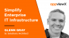 Simplify Enterprise IT Infrastructure