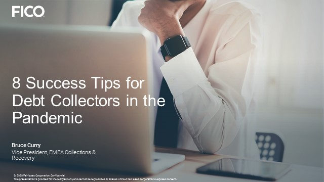 FICO Webinar: 8 Success Tips for Debt Collection in the Pandemic