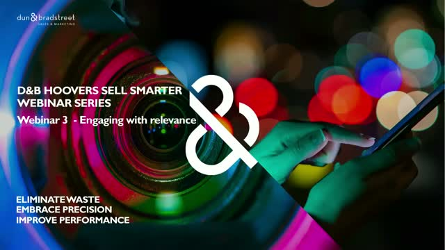 D&B Hoovers Webinar Series: Engage with Relevance