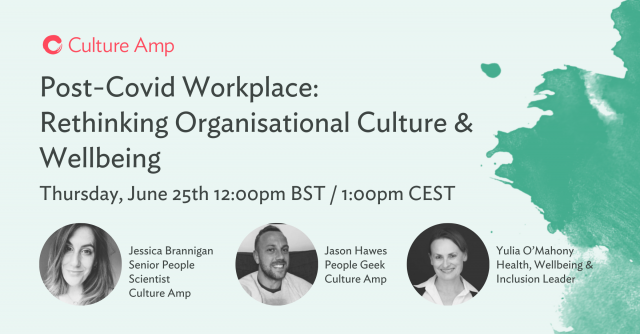 Post-Covid Workplace: Rethinking Organisational Culture & Wellbeing