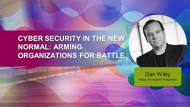 Cyber Security in the New Normal: Arming Organizations for Battle