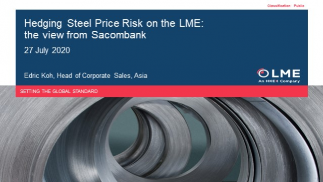 Hedging Steel Price Risk on the LME: the view from Sacombank