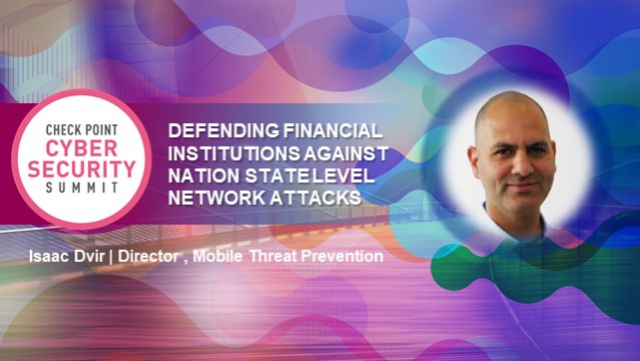 Defending Financial Institutions Against Nation State Attacks