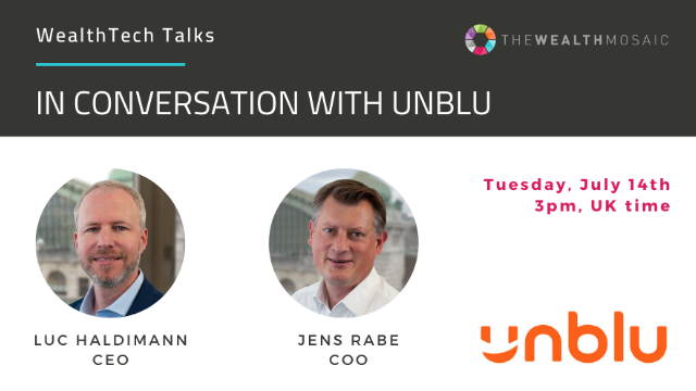 WealthTech Talks: In conversation with Unblu