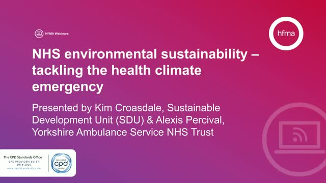 NHS environmental sustainability – tackling the health climate emergency