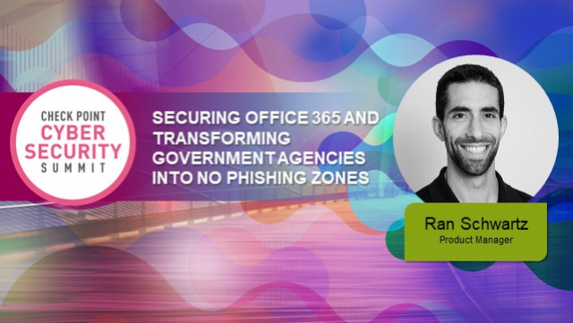 Securing Office 365 and Transforming Government Agencies Into No Phishing Zones