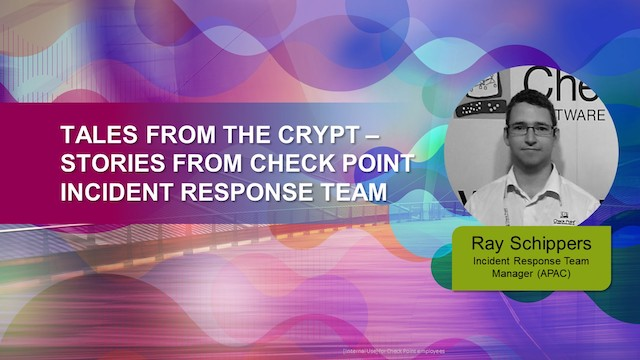 Tales From The Crypt – Stories from Check Point Incident Response Team