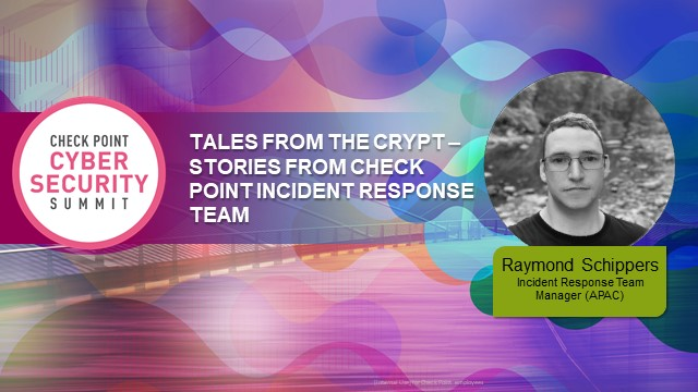 Tales From The Crypt - Stories from Check Point Incident Response Team