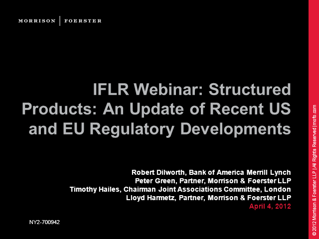 Structured Products: An Update of Recent US and EU Regulatory Developments