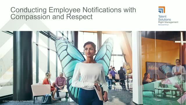 Conducting Employee Notifications with Compassion and Respect