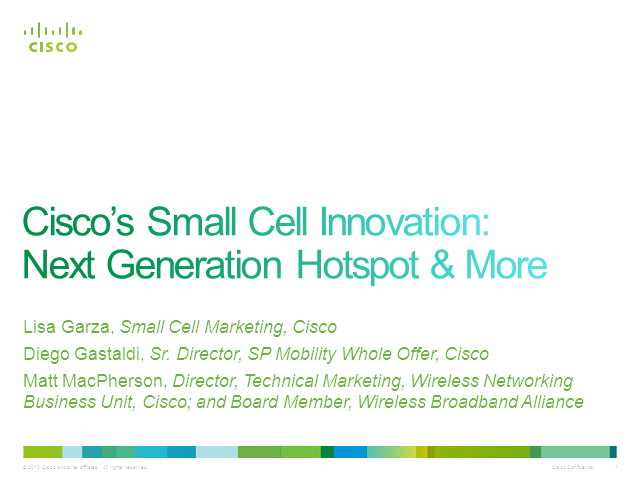 Secrets of Cisco Small Innovation Revealed: Next-Generation Hotspot and More...