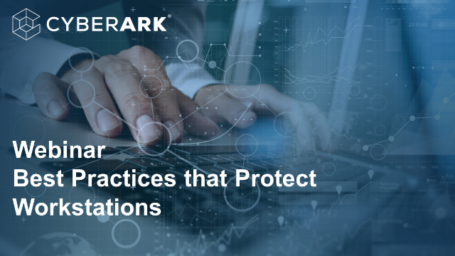 Best Practices that Protect Workstations