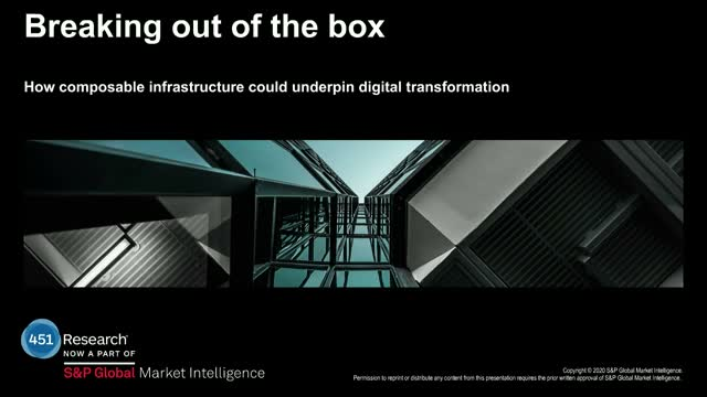 Breaking Out: Composable Infrastructure Could Underpin Digital Transformation.