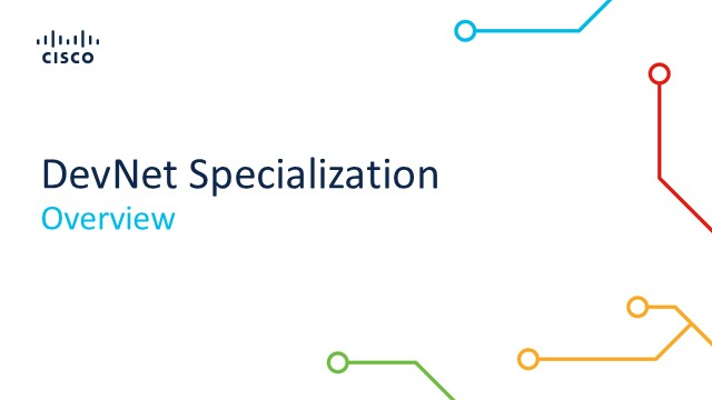 Enhance your Software Development Practice with Cisco DevNet Specialization