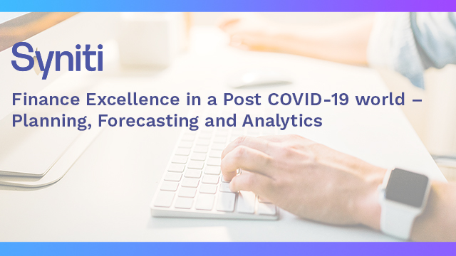 Finance Excellence in a Post Covid-19 World – Planning, Forecasting & Analytics