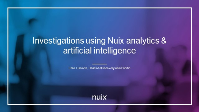 Investigations Using Nuix Analytics & Artificial Intelligence
