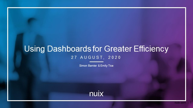 Using dashboards for greater efficiency