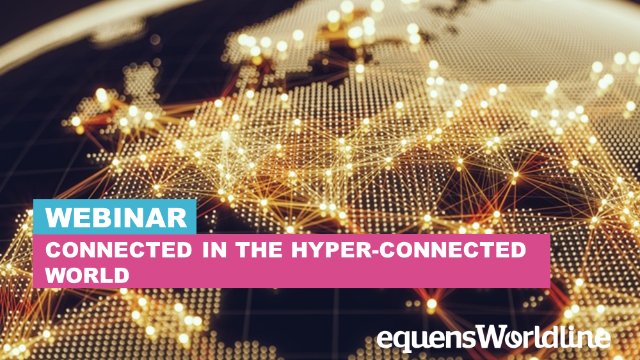 Pre-Summer Webinar: Connected in the hyper-connected world